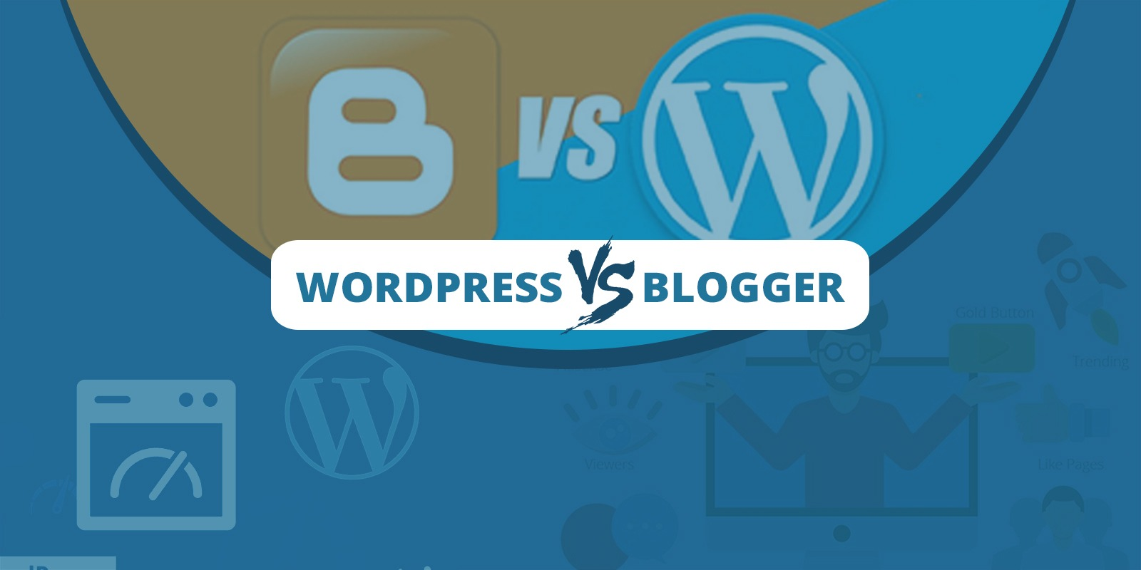Worpress vs blogger